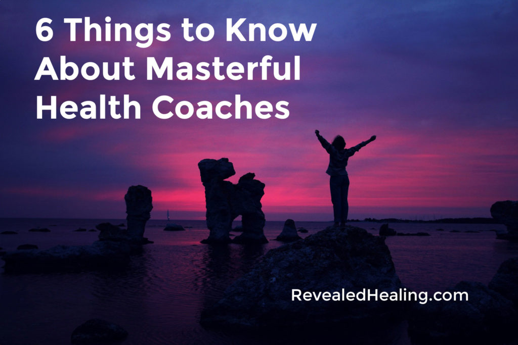 6 Things to Know About Masterful Health Coaches